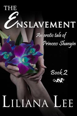 The Enslavement (Princess Shanyin, #2)