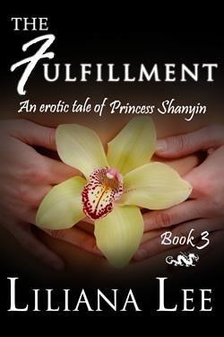 The Fulfillment (Princess Shanyin, #3)