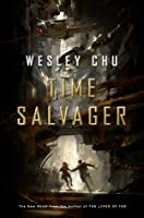Time Salvager (Time Salvager, #1)