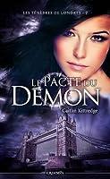 Le Pacte du démon (Les Ténèbres de Londres, #2)