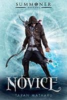 The Novice (Summoner, #1)