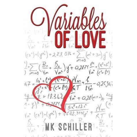 Variables Of Love By M K Schiller