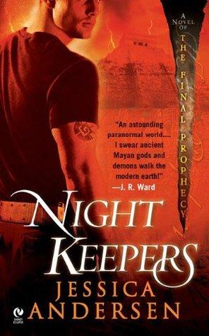 Nightkeepers (The Nightkeepers, #1)
