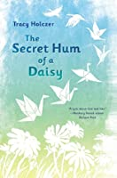 The Secret Hum of a Daisy