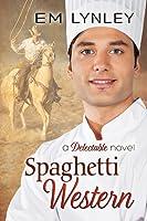 Spaghetti Western (Delectable #5)