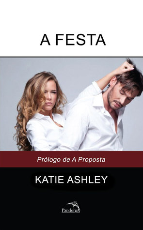 The Party The Proposition 05 By Katie Ashley