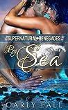 By Sea (Supernatural Renegades, #1)