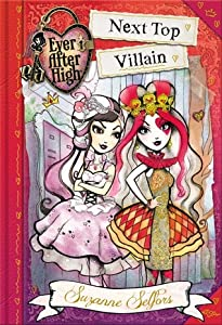 Next Top Villain (Ever After High: A School Story, #1)
