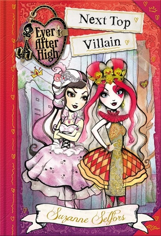 Next Top Villain by Suzanne Selfors