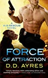 Force of Attraction (K-9 Rescue #2)
