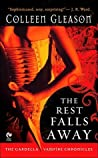 The Rest Falls Away (The Gardella Vampire Hunters, #1) ebook review
