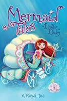 A Royal Tea (Mermaid Tales Book 9)