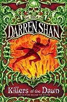 Killers of the Dawn (The Saga of Darren Shan, #9)
