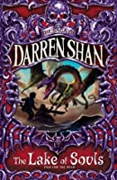 The Lake of Souls (The Saga of Darren Shan, #10)