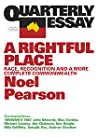 A Rightful Place: Race, Recognition and a More Complete Commonwealth (Quarterly Essay #55)
