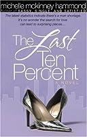 The Last Ten Percent