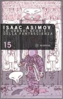 Isaac Asimov Presents the Great SF Stories 15: 1953 by Isaac Asimov