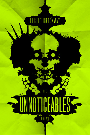 The Unnoticeables (Vicious Circuit, #1)