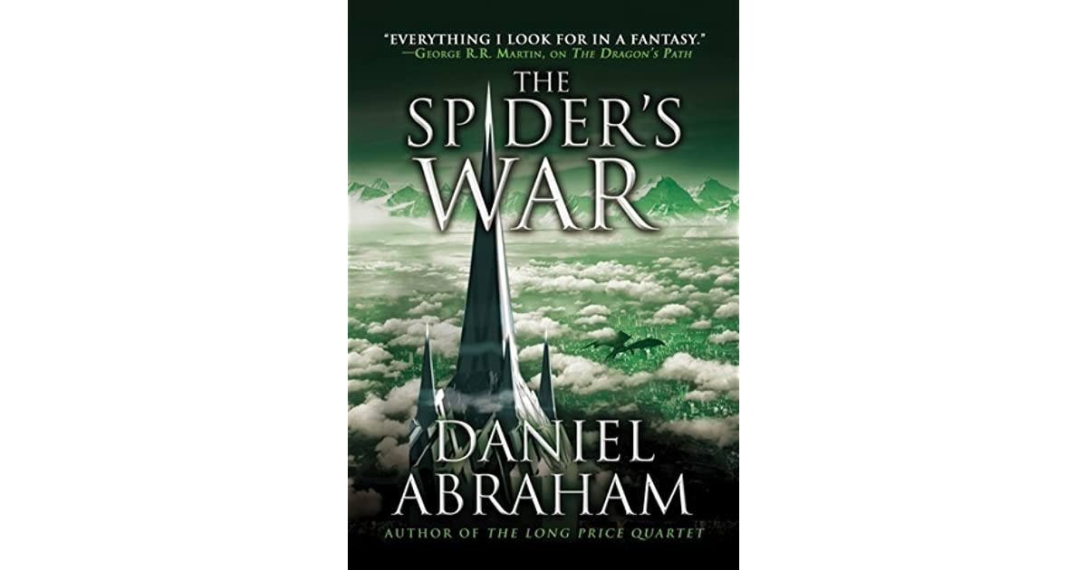 Download The Spiders War The Dagger And The Coin 5 By Daniel Abraham