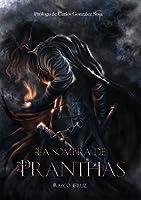 La Sombra de Pranthas (Spanish Edition)