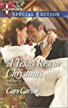 A Texas Rescue Christmas (Texas Rescue, #2)