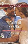 Because of the Baby... (Texas Cattleman's Club: After the Storm #4)