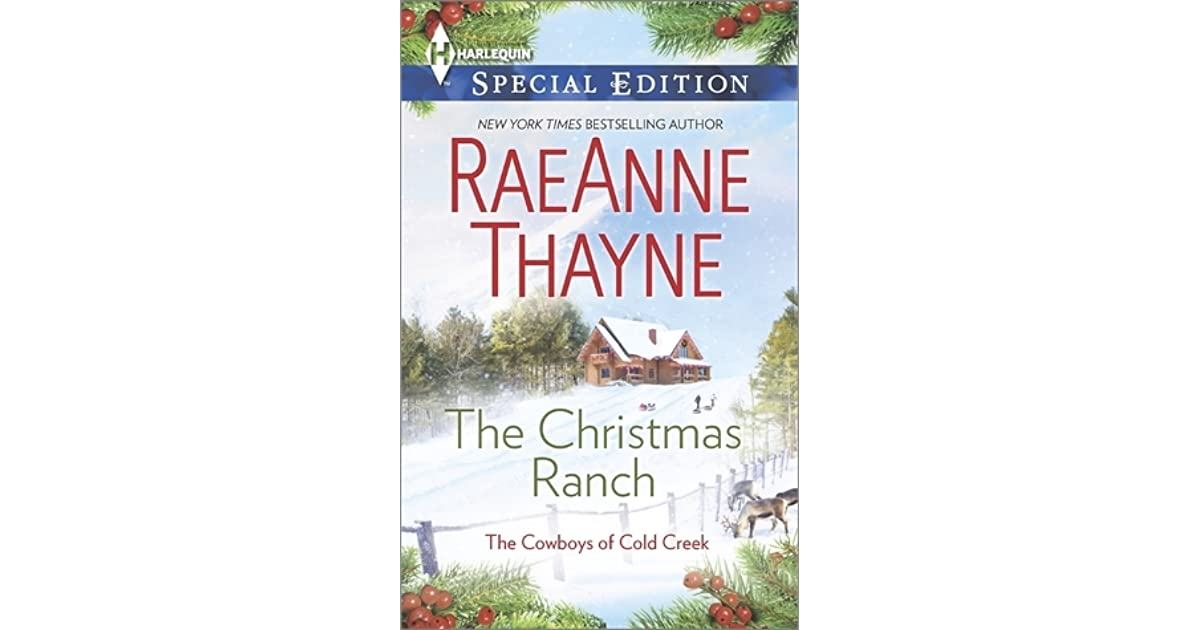 The Christmas Ranch.The Christmas Ranch By Raeanne Thayne