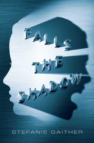 Falls the Shadow (Falls the Shadow #1)