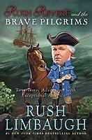 Rush Revere and the Brave Pilgrims (Adventures of Rush Revere, #1)