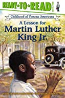 A Lesson for Martin Luther King Jr.: With Audio Recording