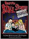 Bedtime Bible Stories - Explicit! by Joey Lee Kirkman