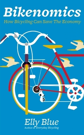 Bikenomics How Bicycling Can Save The