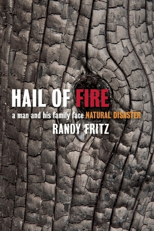 Hail of Fire by Randy Fritz