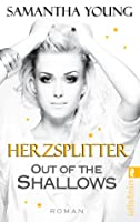 Out of the Shallows - Herzsplitter (Into the Deep, #2)