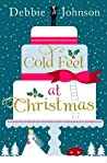 Cold Feet at Christmas by Debbie  Johnson