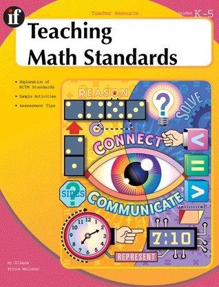 Teaching Math Standards, Grades K - 5
