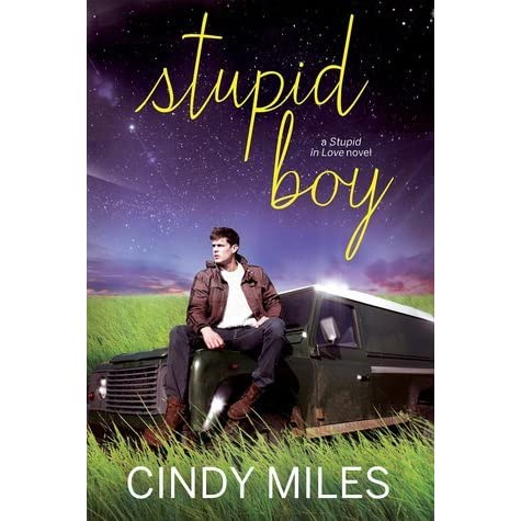boys love2高清_Stupid Boy (Stupid in Love #2) by Cindy Miles — Reviews, Discussion, Bookclubs, Lists