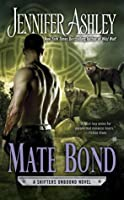 Mate Bond (Shifters Unbound #7)