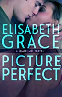 Picture Perfect (Limelight, #2)