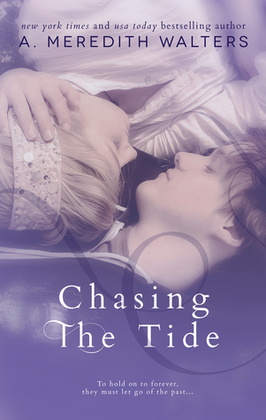 Chasing the Tide (Reclaiming the Sand, #2)