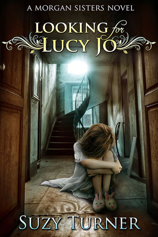 Looking for Lucy Jo (Morgan Sisters, #3)