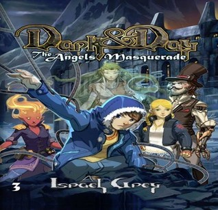 Dark & Day: The Angels' Masquerade
