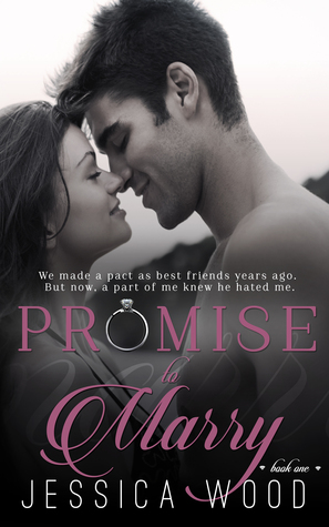 Promise to Marry (Promises, #1) by Jessica Wood