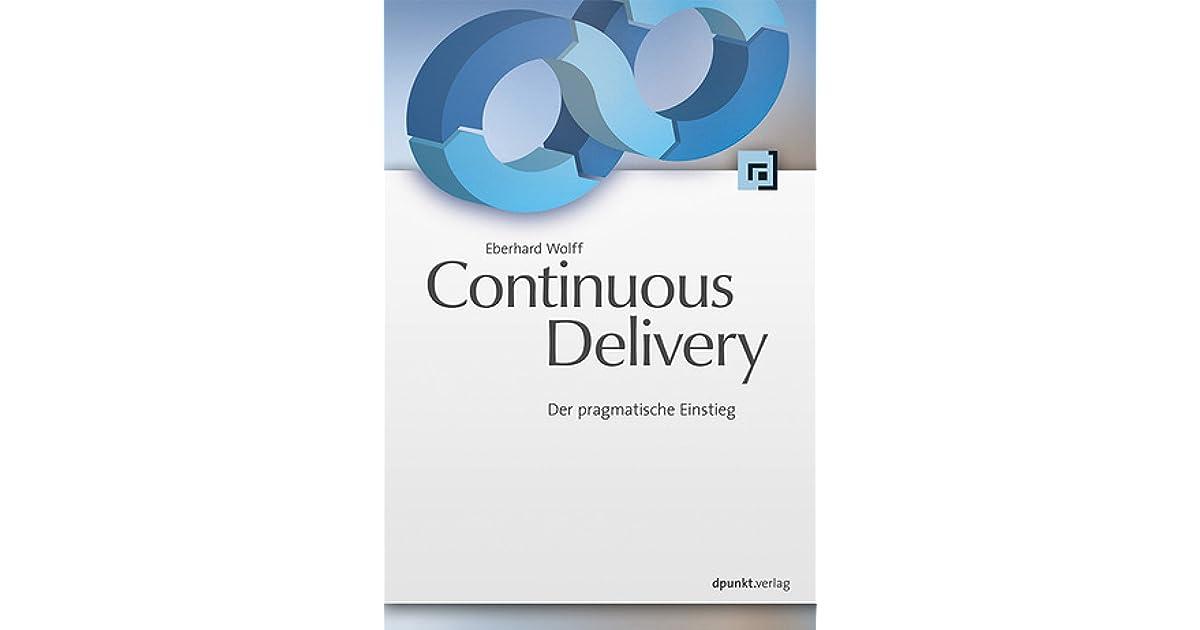 Continuous Delivery: Der pragmatische Einstieg by Eberhard Wolff
