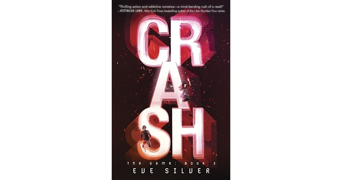 Crash (The Game, #3) by Eve Silver