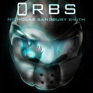 Orbs by Nicholas Sansbury Smith