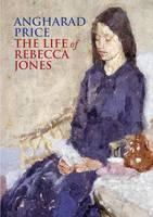 The Life of Rebecca Jones