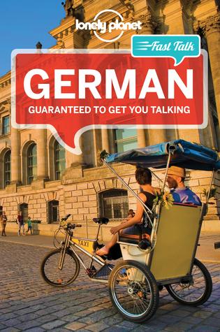 Fast In German >> Lonely Planet Fast Talk German By Gunter Muehl