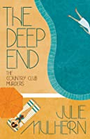The Deep End (The Country Club Murders #1)