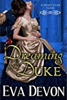 Dreaming of the Duke (Duke's Club, #2)